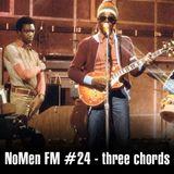 NoMen FM #24 - Three Chord Special