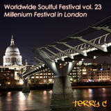 Worldwide Soulful Festival vol. 23 (Millenium Festival in London)