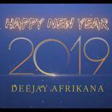 Dj Afrikana - Happy New 2019