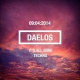 Daelos - It's All Gone Techno