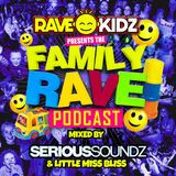 Rave-Kidz Podcast: Episode 2 - Serious Soundz & Little Miss Bliss