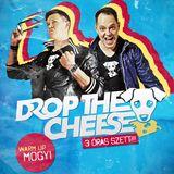DROP THE CHEESE @ Bahnhof Győr
