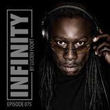 Episode 075 - Infinity Radio By Lucien Foort