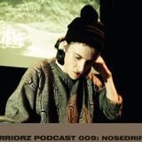 PODCAST 009: NOSEDRIP