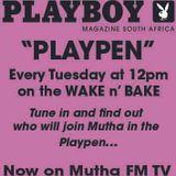 Lee An Roberts & Aamz - PLAYBOY PLAYPEN - show 1 On Mutha FM