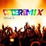 Patrick E. - After Club Mix 099 #TODD TERRY Special (06 April 2K17)