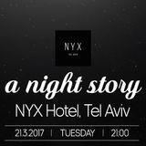 night story @  the NYX hotel - opening set for tom trago