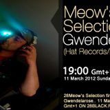 Gwendelarose guestmix to 28Meow's Selection 11.03.2012.