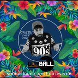 Gunball @ GreenCast #02 [ FREE DOWNLOAD ]