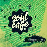 TheSoulCafe 007 (mixed by Common Child)