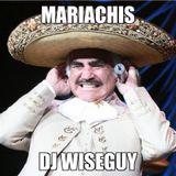 Mariachis - Dj Wiseguy