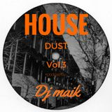 House Dust vol.3