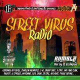 Street Virus Radio 74