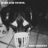 Hard Acid Techno