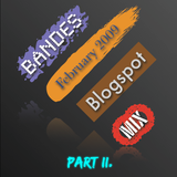 Blogspot Mix (February 2009) Part II