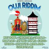 OUJI RIDDIM - PRODUCED BY UPSETTA RECORDS - MIXED BY NINO BROWNE