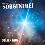 Robert Sorgenfrei - Seelentanz