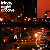 11-02-18 Friday Night Groove