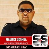 S&S Podcast 022 - Maurice Joshua