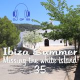 Ibiza Summer Vol. 35 - Missing the white island