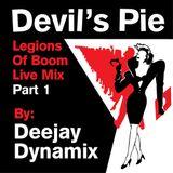Devil's Pie Presents  DJ Dynamix - Legions Of Boom Live Mix