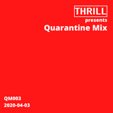 Quarantine Mix 003