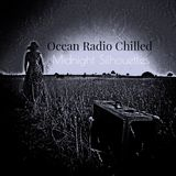 "Ocean Radio Chilled ""Midnight Silhouettes"" 10-8-17"