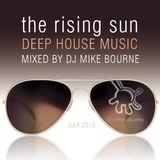 The Rising Sun - Summer Deep House Mix 2013