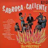 Sabrosa y Caliente con DJ Prestige