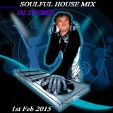 soulful house mix 1st feb 2015 mixed by DJ.TEEBEE
