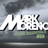 Mark Moreno's House Essentials #33