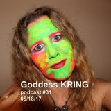 Goddess KRING podcast #31 beyond duality