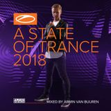 Armin Van Buuren - ASOT 2018 (Exclusive Full Continuous Mix)