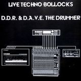 Live Techno Bollocks - Performed By D.A.V.E. The Drummer (2000)
