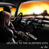 Welcome To The Sleepers City