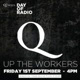 DAY OF RADIO - Up the Workers with Anna, Christian and Paddy - 4pm