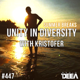 Kristofer - Unity in Diversity 447 (summer breaks special) @ Radio DEEA (05-08-2017)
