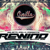 REWIND AGAIN - MIXTAPE | SELECTA ONILLA