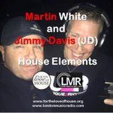 12.05.17 Martin White with Jimmy Davis - House Elements