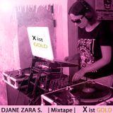 D-Elektronic-House - X ist Gold Mix by Zara S.