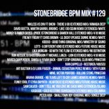 #129 StoneBridge BPM Mix