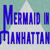 Mermaid In Manhattan Episode Eight - Married To The Sea, Part One