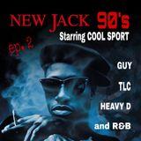 Cool Sport DJ / New Jack 90's  ep.2
