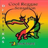 Cool Reggae Sensation mix