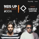 Stefano Reis - Reis Up Radio Show #006 Guest: SAMUELE SARTINI