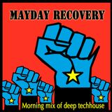 Mayday Recovery Mix
