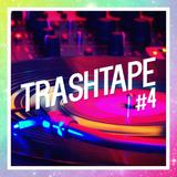 TRASHTAPE #4