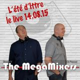 The MegaMixers - Les festivités du 15 août à Ittre (Fri 14/08/2015)