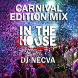 Dj Necva In The House Carnival Edition Mix 2014