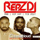 REPZ DJ - RnB - Hip Hop - Feb 2017